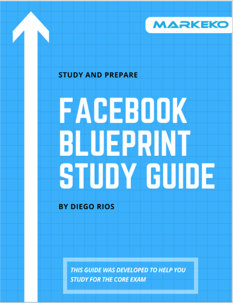 10 facebook certification exam answers and questions with explanations facebook blueprint study guide markeko malvernweather Gallery